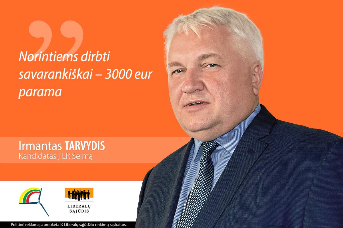 Irmantas Tarvydis. Norintiems dirbti savarankiškai – 3000 eur parama
